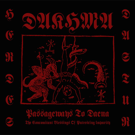 Dakhma - Passageways to Daena (The Concomitant Blessings of Putrescing Impurity)