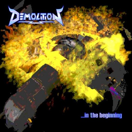 Demolition - ...In The Beginning