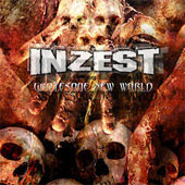 Inzest - Grotesque New World