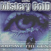 Mistery Cold - God Save the Guns